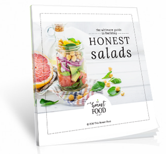 This Honest Food Ultimate Guide to Honest Salads