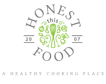 This Honest Food – Healthy Cooking Classes - A Healthy Cooking Place