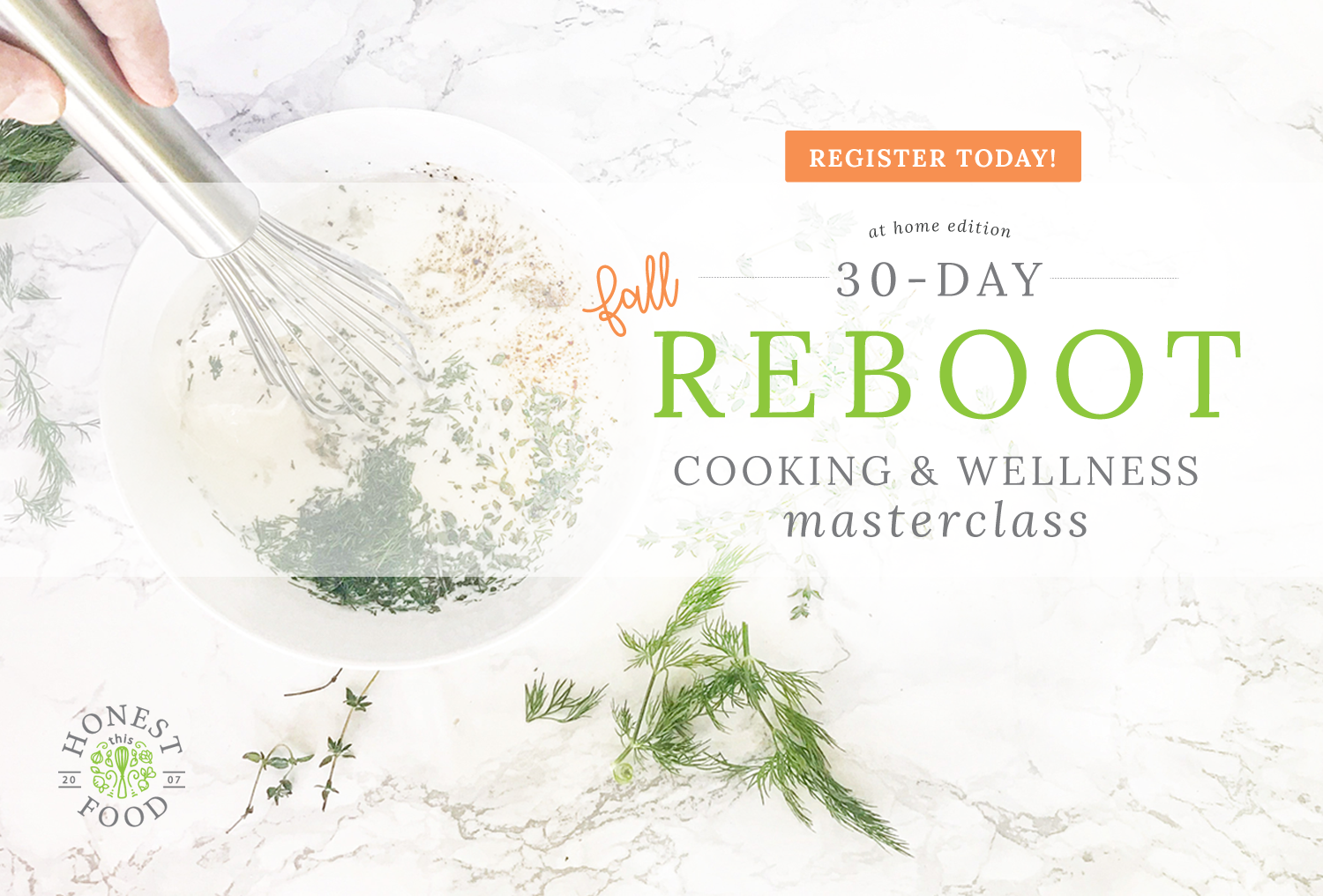 This Honest Food | 30-Day Reboot Cooking & Wellness Masterclass